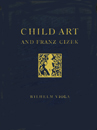 Child Art and Franz Cizek- Viola, Wilhelm