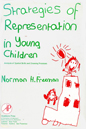 Strategies of Representation in Young Children. Analysis of Spatial Skills and Drawing Processes- Freeman, Norman H.
